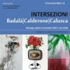 Intersezioni: finissage a Caltagirone.