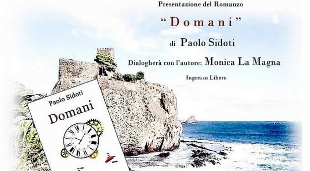 """""""Domani"""" di Sidoti ad Aci Castello: presentazione del nuovo thriller"""
