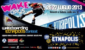 Wake Days Etnapolis 2013